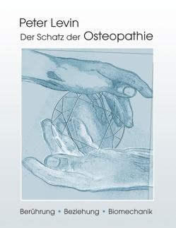 Der Schatz der Osteopathie von Levin,  Peter