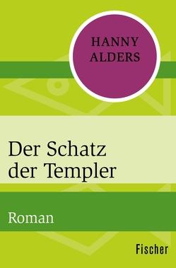 Der Schatz der Templer von Alders,  Hanny, Dietzfelbinger,  Konrad