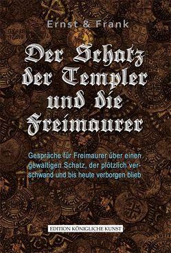 Der Schatz der Templer und die Freimaurer von Keil,  Rolf, Kornmayer,  Evert
