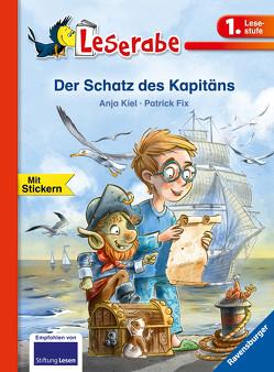 Der Schatz des Kapitäns von Fix,  Patrick, Kiel,  Anja