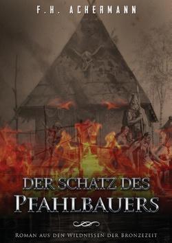 Der Schatz des Pfahlbauers von Achermann,  F.H., Stoll,  Carl
