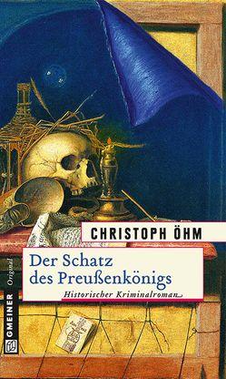 Der Schatz des Preußenkönigs von Öhm,  Christoph