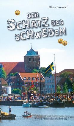 Der Schatz des Schweden von Bromund,  Dieter