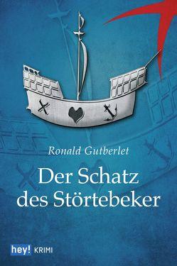 Der Schatz des Störtebeker von Gutberlet,  Ronald