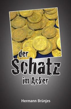 Der Schatz im Acker von Brünjes,  Hermann