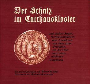 Der Schatz im Carthauskloster von Gossmann,  Gerhard, Mandel,  Werner