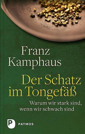 Der Schatz im Tongefäß von Groot Bramel,  Regina, Kamphaus,  Franz