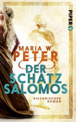 Der Schatz Salomos von Peter,  Maria W.