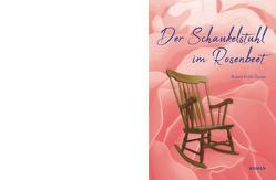 Der Schaukelstuhl im Rosenbeet von Foidl-Zezula,  Beatrix