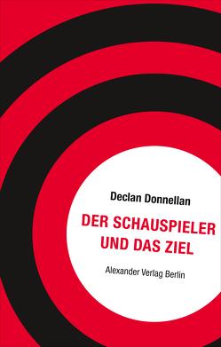 Der Schauspieler und das Ziel von Donnellan,  Declan, Herken,  Sabine