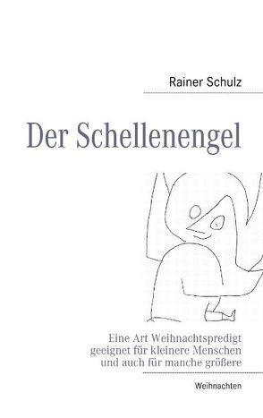 Der Schellenengel von Schulz,  Rainer