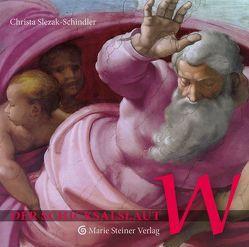 Der Schicksalslaut W von Slezak-Schindler,  Christa