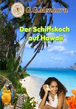 Der Schiffskoch auf Hawaii von Menhorn,  G G