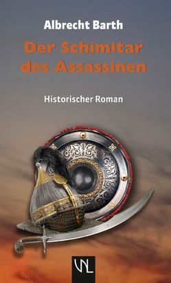 Der Schimitar des Assassinen von Barth,  Albrecht