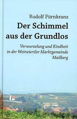 """""""Der Schimmel aus der Grundlos"""" von Fürnkranz,  Rudolf"""