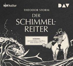 Der Schimmelreiter von Baltus,  Gerd, Barz,  Paul, Jordan,  Peter, Pleva,  Jörg, Storm,  Theodor, u.v.a.