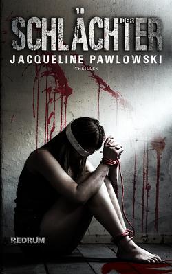 Der Schlächter von Pawlowski,  Jacqueline