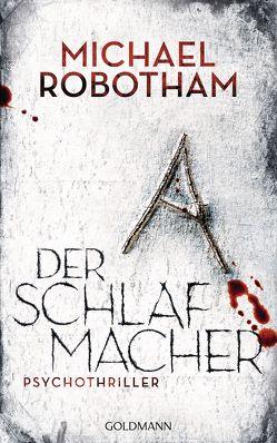 Der Schlafmacher von Lutze,  Kristian, Robotham,  Michael