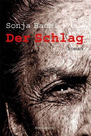 Der Schlag von Bachl,  Sonja