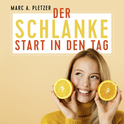 Der schlanke Start in den Tag (mp3-Download) von Pletzer,  Marc A.