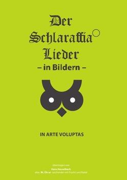 Der Schlaraffia Lieder – in Bildern – von Hesselbach,  Hans