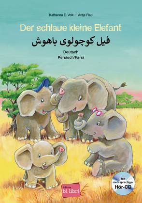 Der schlaue kleine Elefant von Flad,  Antje, Volk,  Katharina E.