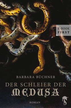 Der Schleier der Medusa von Büchner,  Barbara