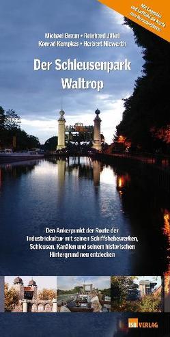 Der Schleusenpark Waltrop von Braun,  Michael, Jäkel,  Reinhard, Kempkes,  Konrad, Niewerth,  Herbert