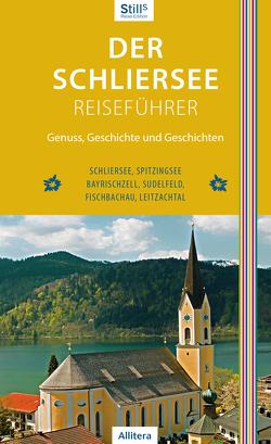 Der Schliersee-Reiseführer von Still,  Sonja