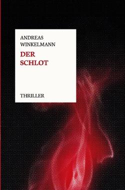 Der Schlot von Winkelmann,  Andreas