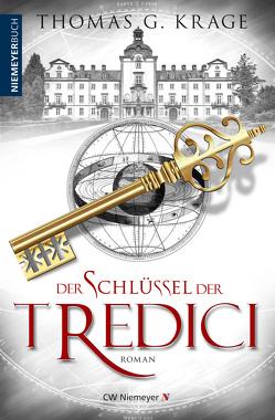 Der Schlüssel der Tredici von Krage,  Thomas G.