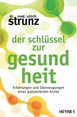 Der Schlüssel zur Gesundheit von Strunz,  Ulrich