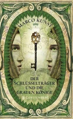 Der Schlüsselträger und die grauen Könige von Erdorf,  Rolf, Kunst,  Marco, Schoeffmann-Davidov,  Eva