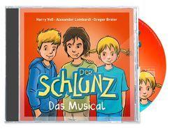 Der Schlunz – Das Musical von Breier,  Gregor, Lombardi,  Alexander, Voß,  Harry