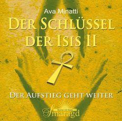 Der Schlüssel der Isis 2 2 CDs von Minatti,  Ava