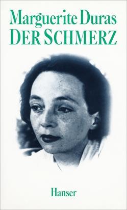 Der Schmerz von Duras,  Marguerite