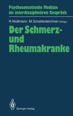 Der Schmerz- und Rheumakranke von Klussmann,  Rudolf, Schattenkirchner,  Manfred