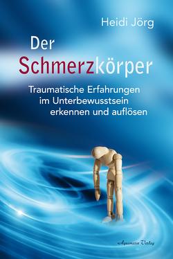 Der Schmerzkörper von Jörg,  Heidi