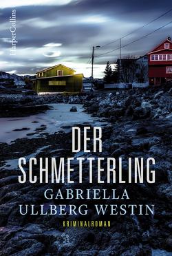 Der Schmetterling von Ullberg-Westin,  Gabriella