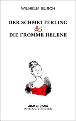 Der Schmetterling & Die fromme Helene von Busch,  Wilhelm, Spittel,  Olaf R
