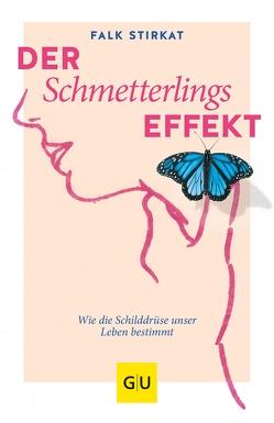 Der Schmetterlingseffekt von Stirkat,  Falk