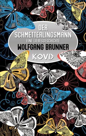 Der Schmetterlingsmann von Brunner,  Wolfgang