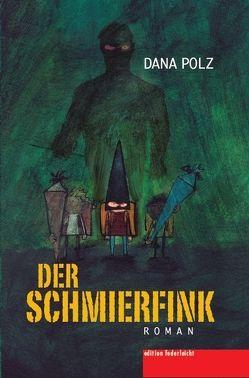 Der Schmierfink von Polz,  Dana