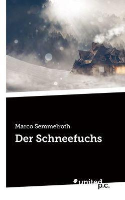 Der Schneefuchs von Semmelroth,  Marco