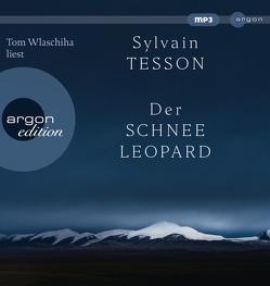 Der Schneeleopard von Denis,  Nicola, Tesson,  Sylvain, Wlaschiha,  Tom