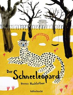 Der Schneeleopard von Hochleitner,  Verena