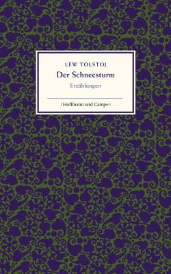Der Schneesturm von Grob,  Thomas, Tolstoj,  Lew