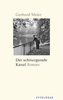 Der schnurgerade Kanal von Meier,  Gerhard