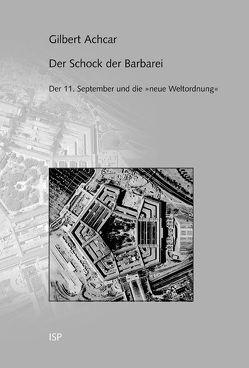 Der Schock der Barbarei von Achcar,  Gilbert, Kleiser,  Paul B, Varchmin,  Ulla