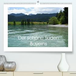 Der schöne Süden Bayerns (Premium, hochwertiger DIN A2 Wandkalender 2020, Kunstdruck in Hochglanz) von Andreas Lederle,  Kevin